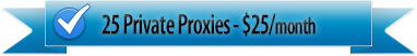 25 private proxies